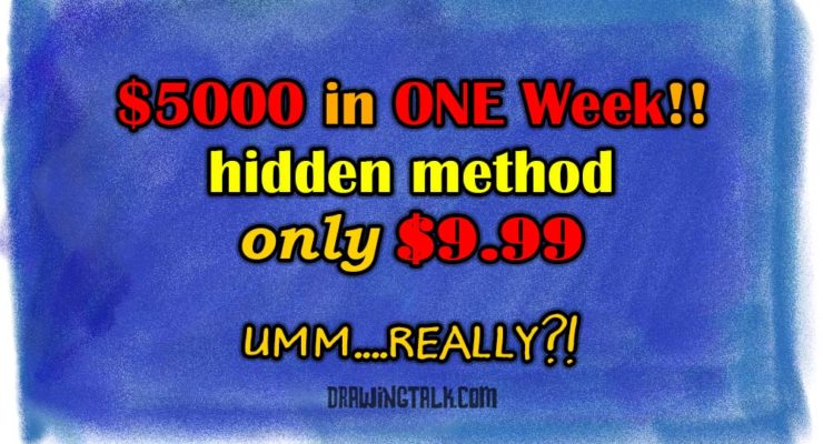 $5000 in ONE week! Really?