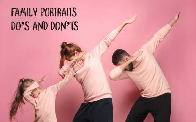 Family Portraits Do's and Don'ts